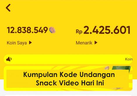 Kode Undangan Snack Video Hari Ini