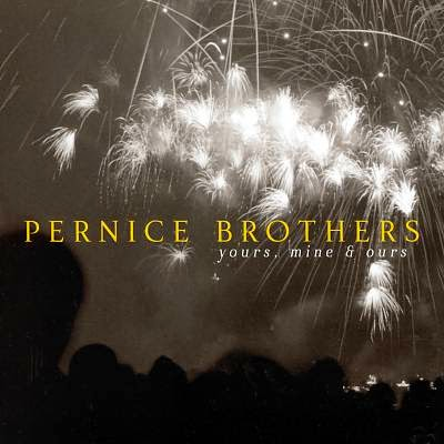 Pernice Bros - Yours, Mine & Ours cover