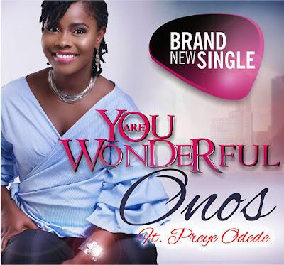 Onos - You Are Wonderful Lyrics