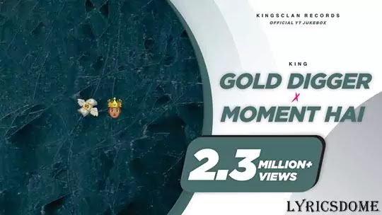 Gold Digger Lyrics - King