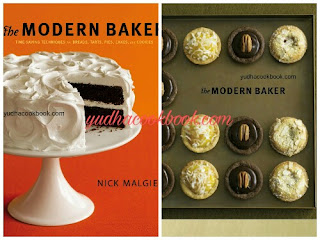 THE MODERN BAKER - Time Saving Techniques For Breads, Tarts, Pies, Cakes & Cookies