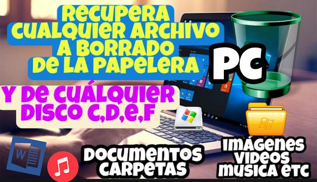 RECUPERAR CUALQUIER archivo BORRADO de la PC y papelera reciclaje /fotos ,videos documentos