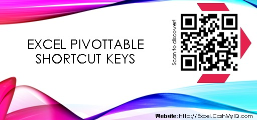 EXCEL PIVOTTABLE SHORTCUT KEYS