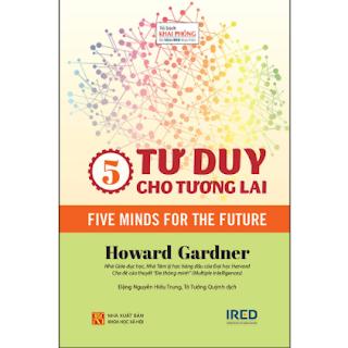 5 Tư Duy Cho Tương Lai (Five Minds For The Future) ebook PDF EPUB AWZ3 PRC MOBI