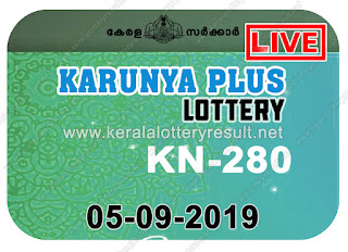 KeralaLotteryResult.net, kerala lottery kl result, yesterday lottery results, lotteries results, keralalotteries, kerala lottery, keralalotteryresult, kerala lottery result, kerala lottery result live, kerala lottery today, kerala lottery result today, kerala lottery results today, today kerala lottery result, Karunya Plus lottery results, kerala lottery result today Karunya Plus, Karunya Plus lottery result, kerala lottery result Karunya Plus today, kerala lottery Karunya Plus today result, Karunya Plus kerala lottery result, live Karunya Plus lottery KN-280, kerala lottery result 05.09.2019 Karunya Plus KN 280 05 August 2019 result, 05 09 2019, kerala lottery result 05-09-2019, Karunya Plus lottery KN 280 results 05-09-2019, 05/09/2019 kerala lottery today result Karunya Plus, 05/9/2019 Karunya Plus lottery KN-280, Karunya Plus 05.09.2019, 05.09.2019 lottery results, kerala lottery result August 05 2019, kerala lottery results 05th August 2019, 05.09.2019 week KN-280 lottery result, 05.9.2019 Karunya Plus KN-280 Lottery Result, 05-09-2019 kerala lottery results, 05-09-2019 kerala state lottery result, 05-09-2019 KN-280, Kerala Karunya Plus Lottery Result 05/9/2019