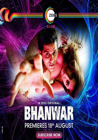 Bhanwar 2020 WEB-DL 300Mb Hindi Complete S01 Download 480p Watch Online Free bolly4u