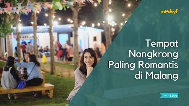 Tempat Nongkrong Paling Romantis di Malang