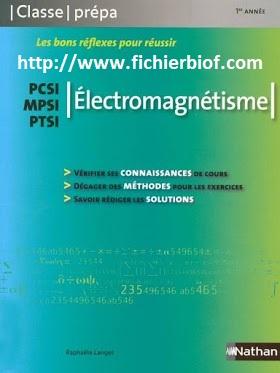 Électromagnétisme - MPSI - PCSI - PTSI - Classe Prépa Nathan