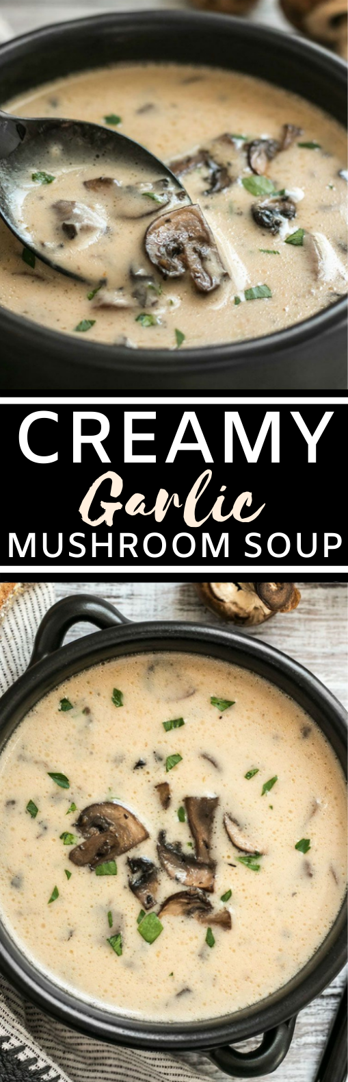 Creamy Garlic Mushroom Soup #vegetarian #soup #dinner #comfortfood #healthy