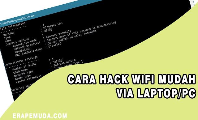 Cara Hack WiFi Mudah Via Laptop/PC