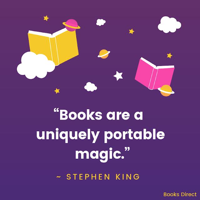 """""""Books are a uniquely portable magic."""" ~ Stephen King"""