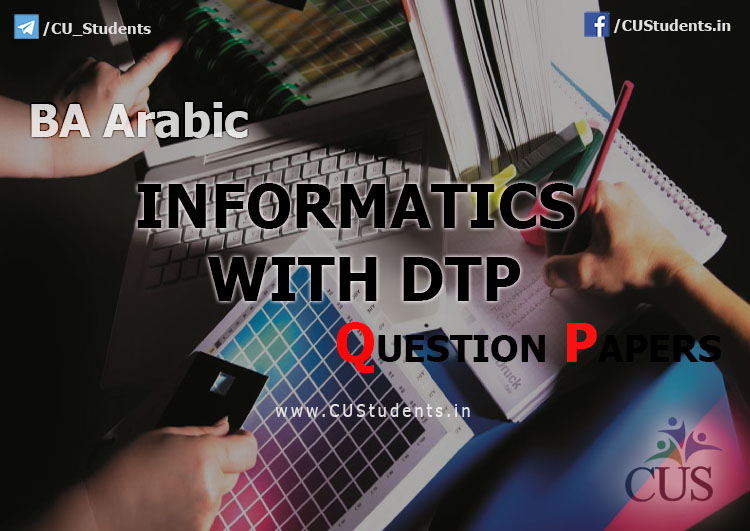 Informatics With DTP Previous Question Papers