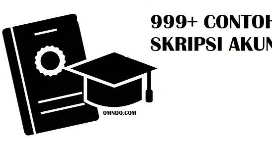 999 Contoh Judul Skripsi Akuntansi Terlengkap Omndo Com