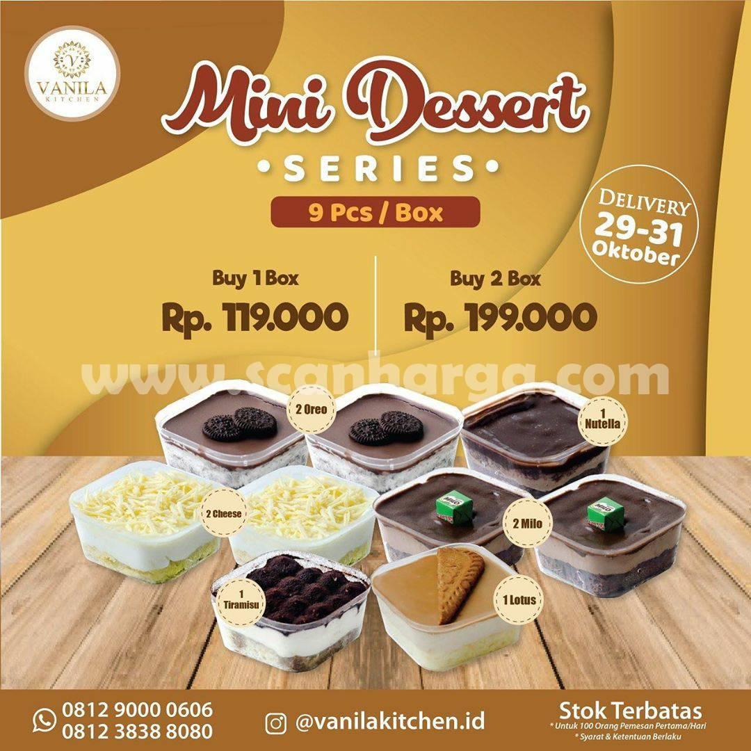 Vanila Kitchen Promo Paket Mini Desert Series* mulai dari Rp 119.000