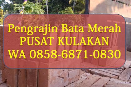 PUSAT PRODUKSI   WA 0858-6871-0830   Bata AT Magelang, Bata Merah Batu , di Jogja