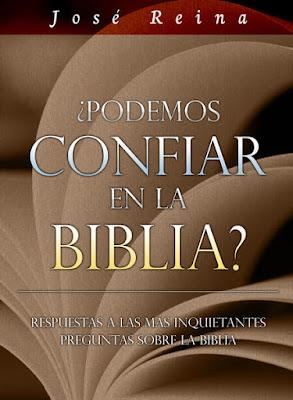 José Reina-¿Podemos Confiar En La Biblia?-