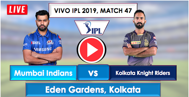 MI vs KKR Live Streaming Free, IPL 2019 Match 47