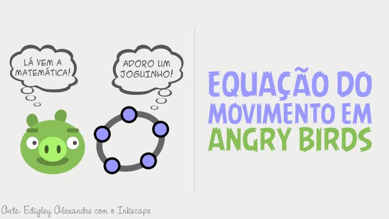 Equação do movimento em Angry Birds