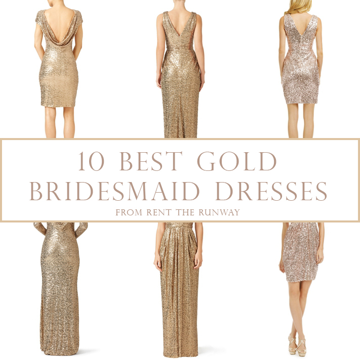 10 Best Gold Bridesmaids Dresses from Rent The Runway - Southern ...
