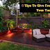 8 Tips To Give Fresh Look To Your Yard