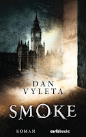 https://www.amazon.de/Smoke-Roman-Dan-Vyleta/dp/3570585689
