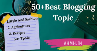 50+ Best Blogging Topic