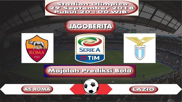 Prediksi Bola AS Roma vs Lazio 29 September 2018
