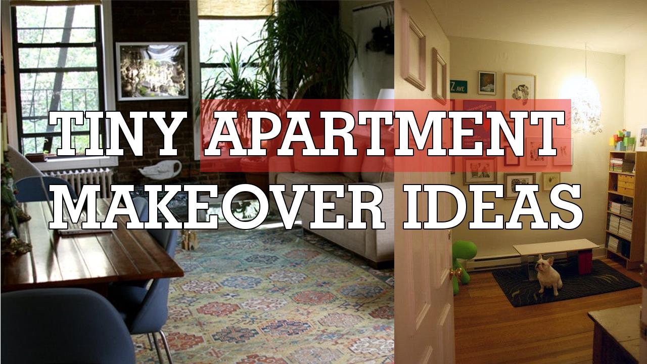 Tiny Apartment Makeover Ideas