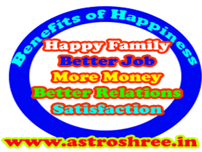 benefits of happy life by astrologer