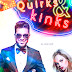 Quirks & Kinks - Laurel Ulen Curtis