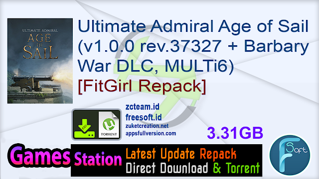 Ultimate Admiral Age of Sail (v1.0.0 rev.37327 + Barbary War DLC, MULTi6) [FitGirl Repack]