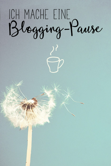 Blogging-Pause