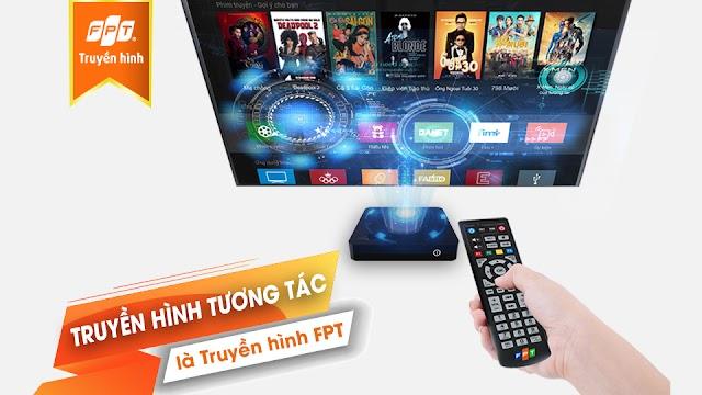 Truyền Hình FPT - Truyền Hình Tương Tác Số 1 Tại Việt Nam