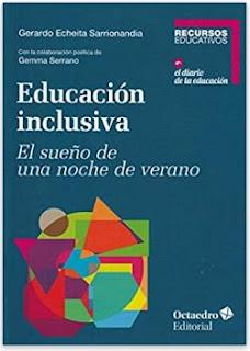 «Educación inclusiva» de Gerardo Echeita Sarrionandia