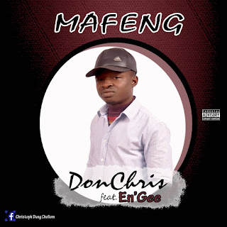 New Music: Don Chris - Mafeng feat Engee