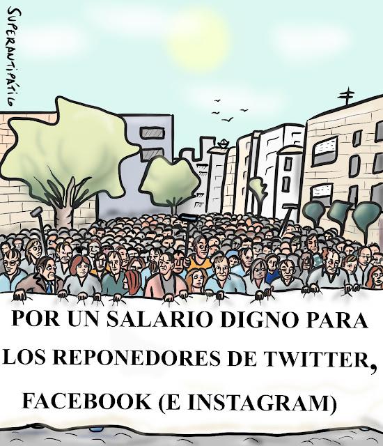 Por un salario digno para los reponedores de twitter, facebook e instagram