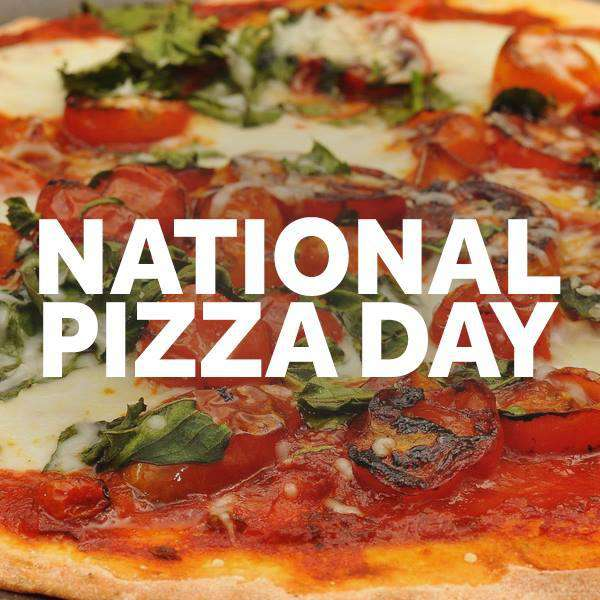 National Pizza Day Wishes Pics