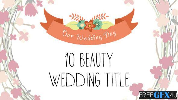 10 beauty Wedding Animated Titles For After Effects