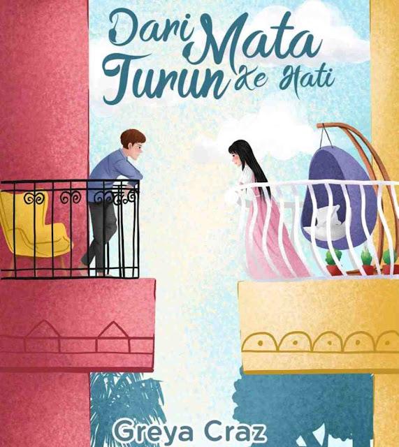Download novel Dari Mata Turun Ke Hati Karya Greya Craz PDF