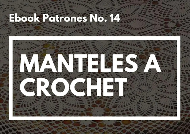 Ebook No. 14 Manteles a Crochet