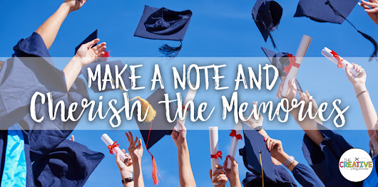 Make A Note and Cherish The Memories