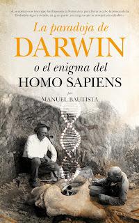La paradoja de Darwin o el enigma del Homo sapiens