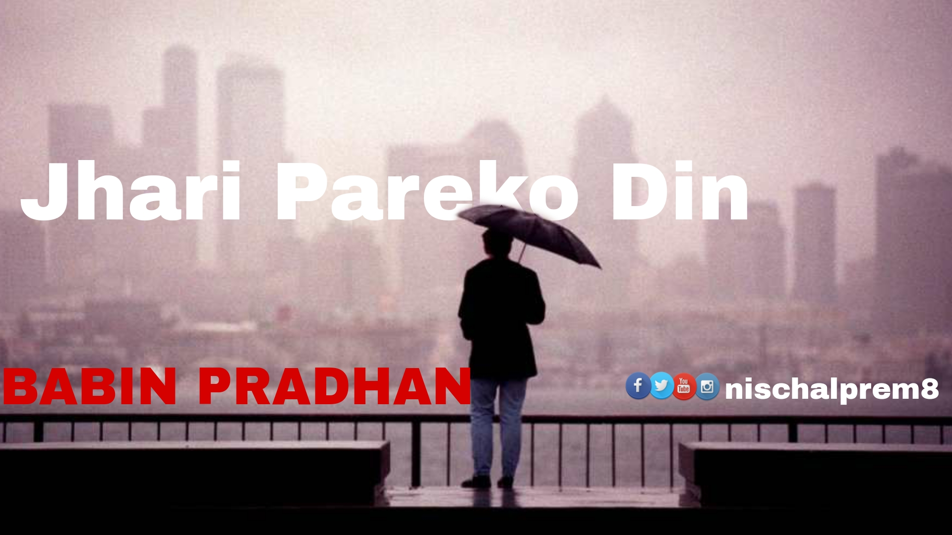 Jhari Pareko Din Nepali Song Lyrics By Babin Pradhan Nischal Prem