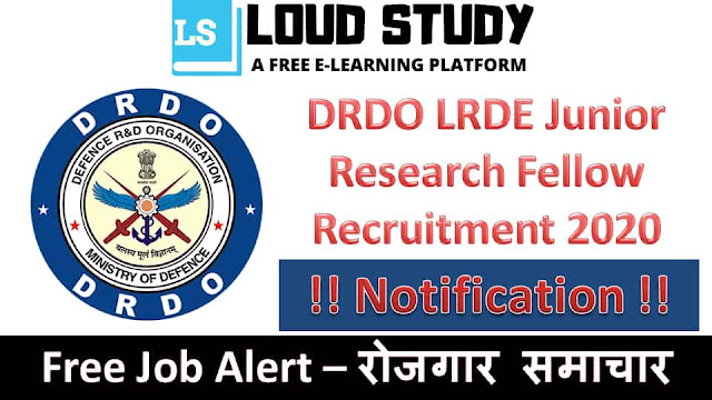 DRDO-LRDE Junior Research Fellow Recruitment 2020