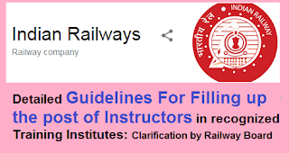 filling-up-the-post-of-instructors-in-recognized-training-institutes-clarification-by-railway-board