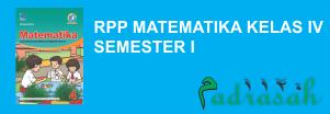 RPP Matematika Kelas 4 Semester 1 Kurikulum 2013 Revisi 2018