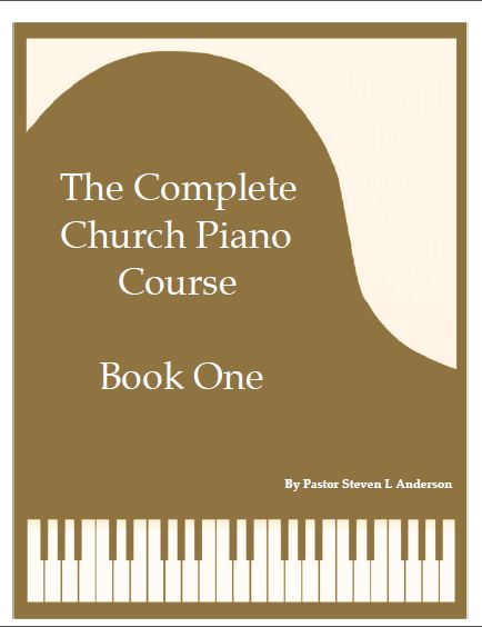 Piano church piano chords : Steven L Anderson: The Complete Church Piano Course