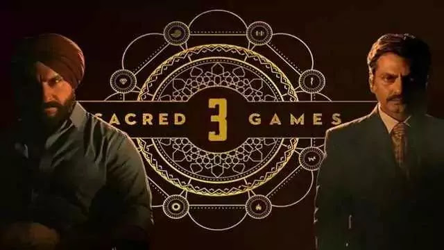 Sacred Games Season 3 Release Date Cast Trailer Plot Story - Netflix