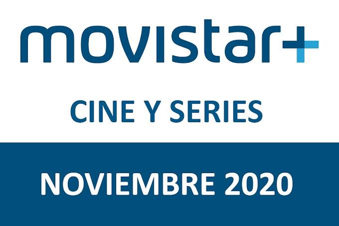 Novedades de Movistar+ Estrenos de Cine y Series Noviembre 2020