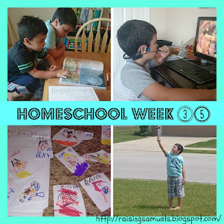 Homeschool Week 35